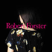 ROBERT FORSTER, songs to play cover
