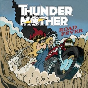 Cover THUNDERMOTHER, road fever