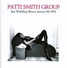 Cover PATTI SMITH, jazz workshop, boston, 9.1.1976