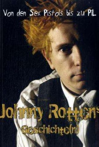 Cover ROB JOHNSTONE, von den sex pistols bis zu pil - johnny rotten
