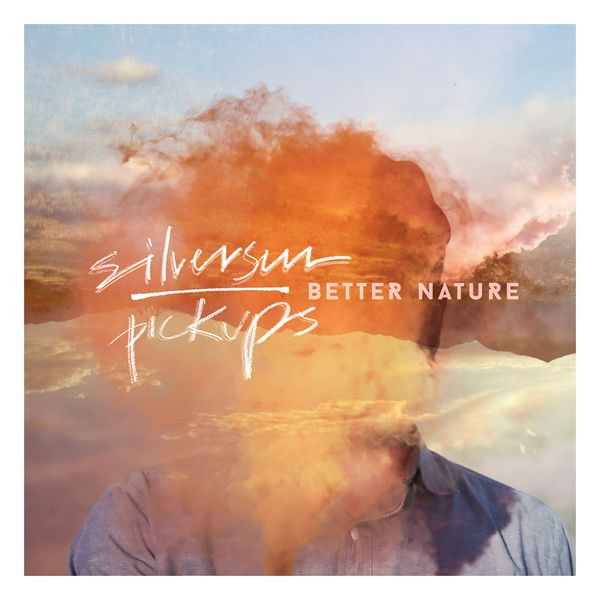 SILVERSUN PICKUPS, better nature cover