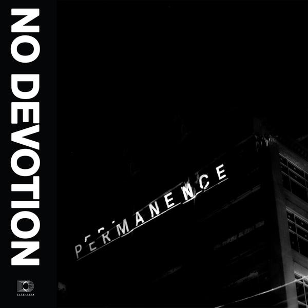 NO DEVOTION, permanence cover