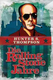 Cover HUNTER S. THOMPSON, die rolling stone jahre