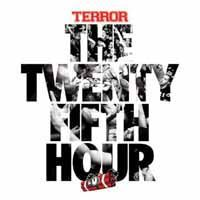 TERROR, the 25th hour cover
