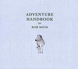 Cover ROB MOIR, adventure handbook