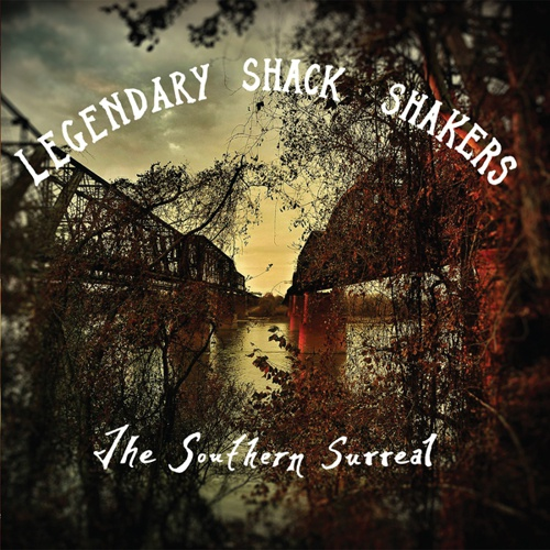 LEGENDARY SHACK SHAKERS, the southern surreal cover
