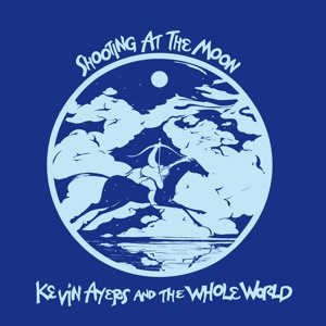 KEVIN AYERS, shooting at the moon cover