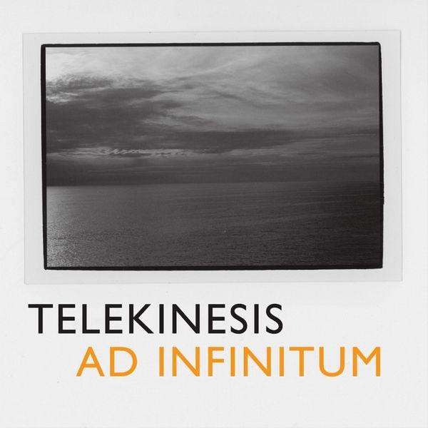 TELEKINESIS, ad infinitum cover