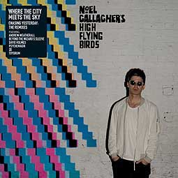 NOEL GALLAGHER`S HIGH FLYING CIRCUS, where the city mets the sky: chasing - the remixes cover