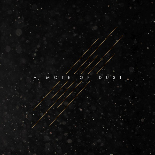 Cover A MOTE OF DUST, s/t