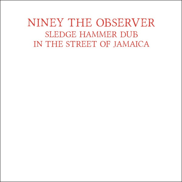 Cover NINEY THE OBSERVER, sledge hammer dub
