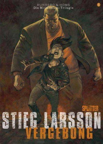 STIEG LARSSON/SYLVAIN RUNBERG/JOSÉ HOMS, millenium triologie - vergebung 01 cover