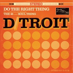 D/TROIT, do the right thing cover