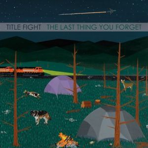 Cover TITLE FIGHT, last thing you forget