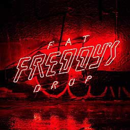 Cover FAT FREDDYS DROP, bays