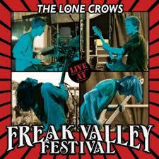 Cover LONE CROWS, live at freak valley