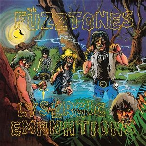FUZZTONES, lysergic emanations (remastered & expanded) cover