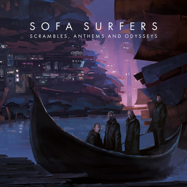 Cover SOFA SURFERS, scrambles, anthems and odysseys
