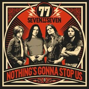 77, nothing´s gonna stop us cover