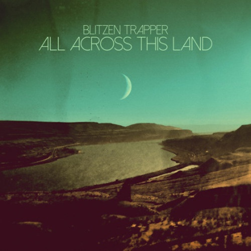 BLITZEN TRAPPER, all across the land cover