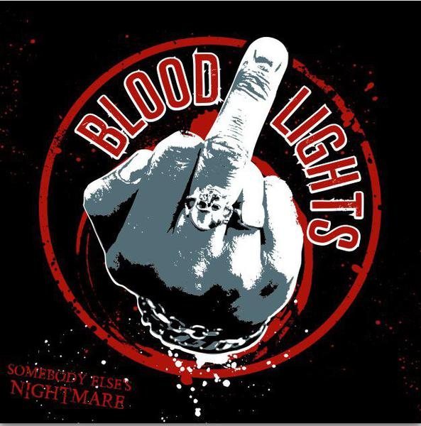 Cover BLOODLIGHTS, somebody elses nightmare