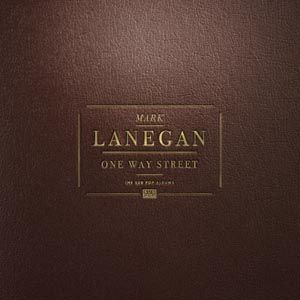 MARK LANEGAN, one way street - box set cover