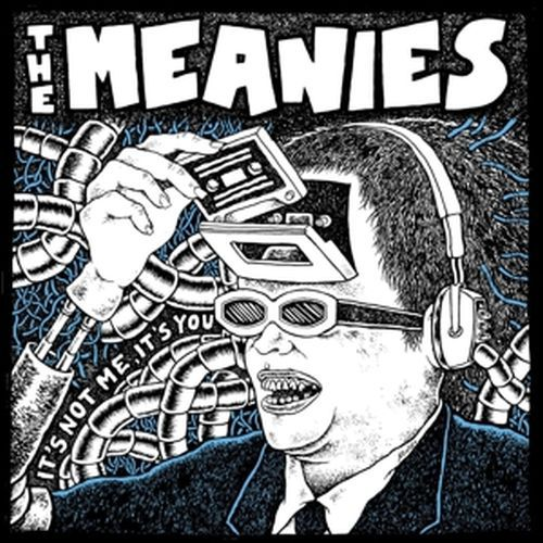 Cover MEANIES, it´s not me, it´s you