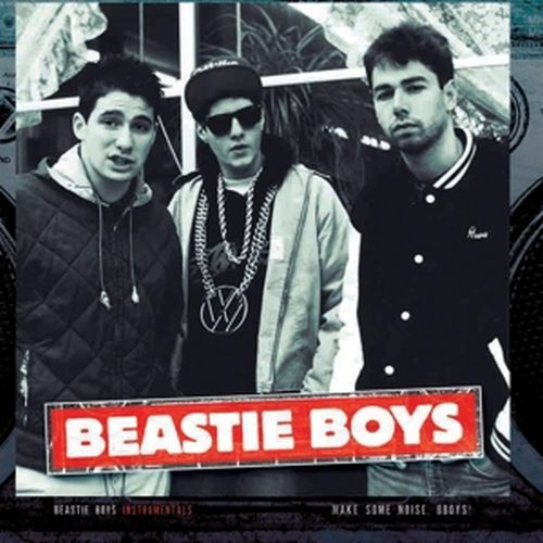 Cover BEASTIE BOYS, instrumentals - make some noise, bboys!