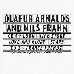 OLAFUR ARNALDS & NILS FRAHM, collaborative works cover