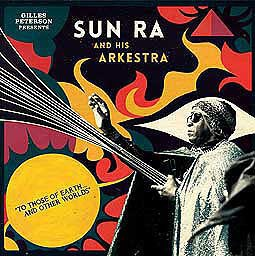 Cover SUN RA AND HIS ARKESTRA, for those of earth and other worlds