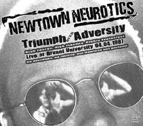 Cover NEWTOWN NEUROTICS, triumph over adversity