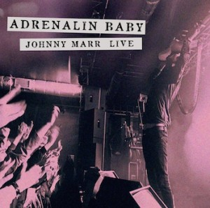 Cover JOHNNY MARR, adrenalin baby - live
