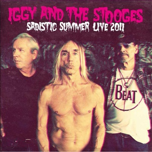 Cover IGGY & THE STOOGES, sadistic summer/live at the isle of wight festival