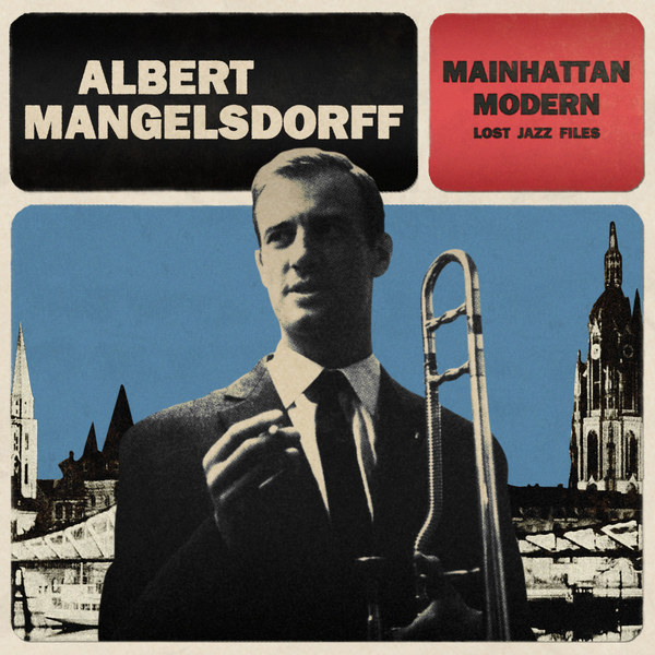 Cover ALBERT MANGELSDORFF, mainhattan modern