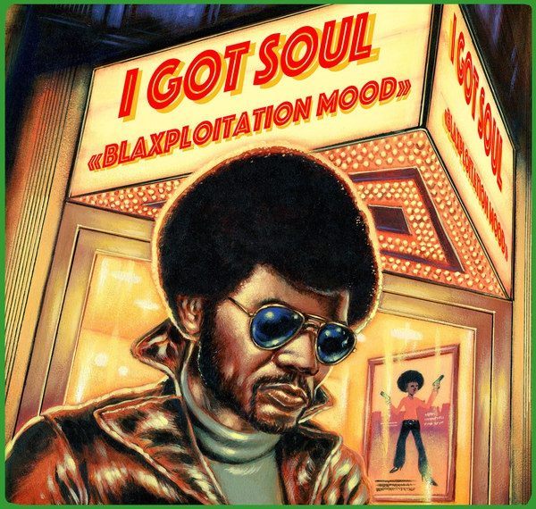 Cover V/A, i got soul - blaxploitation mood