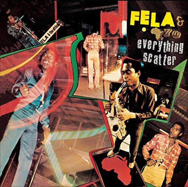 Cover FELA KUTI, everything scatter