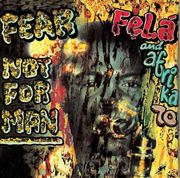 Cover FELA KUTI, fear not for man