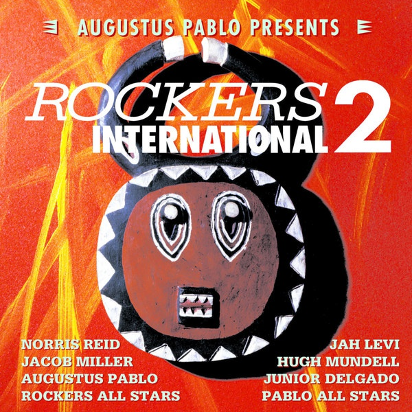 Cover AUGUSTUS PABLO, presents rockers international vol. 2