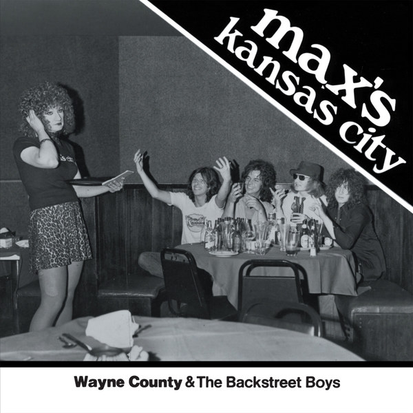 Cover WAYNE COUNTY & BACKSTREET BOYS, max´s kansas city ´76