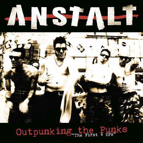 Cover ANSTALT, outpunking the punks
