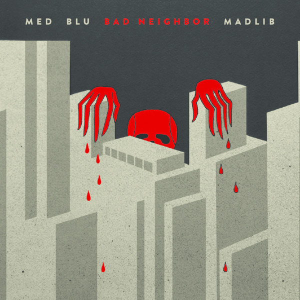 Cover MED, BLU & MADLIB, bad neighbor