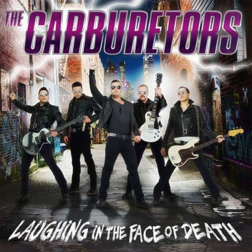 CARBURETORS, laughing in the face of death cover