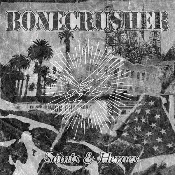 BONECRUSHER, saints and heroes cover
