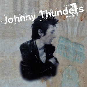 Cover JOHNNY THUNDERS, critic´s choice / so alone