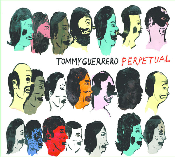 Cover TOMMY GUERRERO, perpetual