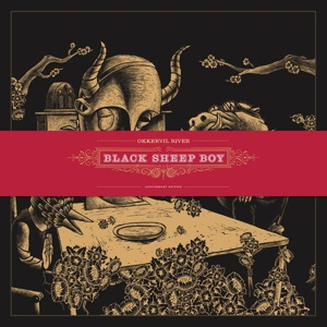 Cover OKKERVIL RIVER, black sheep boy (10th anniversary edition)