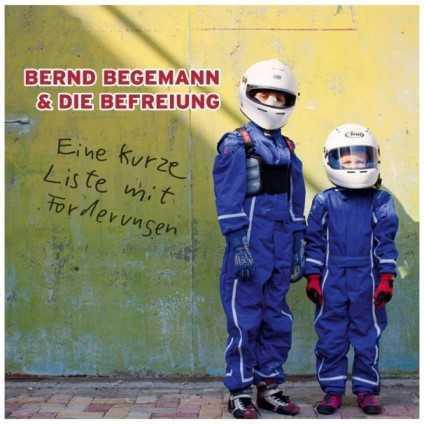 BERND BEGEMANN & DIE BEFREIUNG, eine kurze liste mit forderungen cover