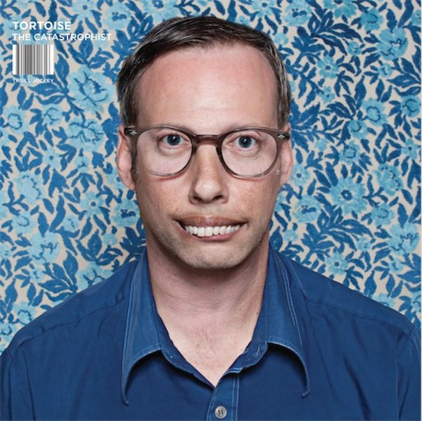 Cover TORTOISE, the catastrophist