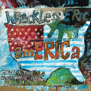 WRECKLESS ERIC, america cover