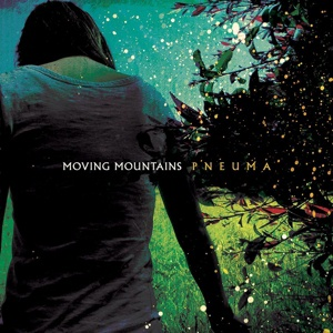 Cover MOVING MOUNTAINS, pneuma